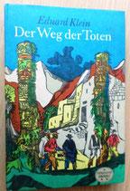 Eduard Klein - Der Weg der Toten - Spannend erzählt Band 116