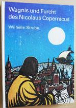 Wilhelm Strube - Wagnis und Furcht des Nicolaus Copernikus - Der Kinderbuchverlag Berlin