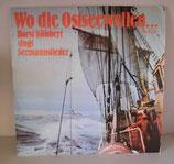 Wo die Ostseewellen... - Horst Köbbert singt Seemannslieder