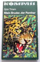 Kompass-Bücherei - Djibi Thiam - Mein Bruder, der Panther