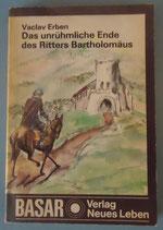 Vaclav Erben - Das unrühmliche Ende des Ritters Bartholomäus