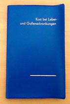 Kost bei Leber- und Gallenerkrankungen - VEB Verlag Volk und Gesundheit Berlin