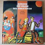 Märchen der Völker der Sowjetunion - Raduga-Verlag Moskau - 1987