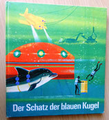 Der Schatz der blauen Kugel - Verlag Junge Welt Berlin