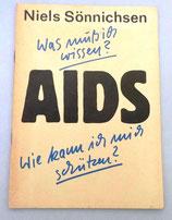 Niels Sönnichsen - Was muss ich wissen? - AIDS - Wie kann ich mich schützen?