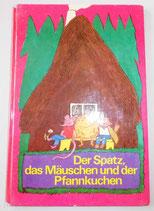 Der Spatz, das Mäuschen und der Pfannkuchen - 2 russische Volksmärchen - Der Kinderbuchverlag Berlin