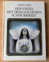Der Engel mit dem goldenen Schnurrbart - Christa Kozik - Der Kinderbuchverlag Berlin