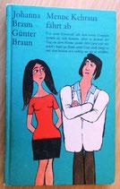 Johanna und Günter Braun - Menne Kehraus fährt ab - Verlag Neues Leben Berlin