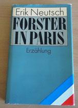 Erik Neutsch – Forster in Paris – Erzählungen – Mitteldeutscher Verlag Halle-Leipzig 1982