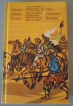 Hanna-Heide Kraze - Des Henkers Bruder