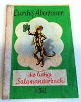 Lurchis Abenteuer, das lustige Salamanderbuch Teil 1