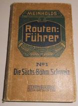 Routen:Führer No. 1 - Die Sächs.-Böhm. Schweiz - C.C. Meinhold & Söhne Dresden-A.