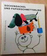 Sockendackel und Papierschmetterling - Éva Gaál - Corvina Verlag