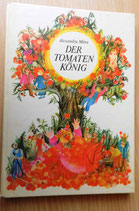 Alexandru Mitru - Der Tomatenkönig - Der Kinderbuchverlag Berlin