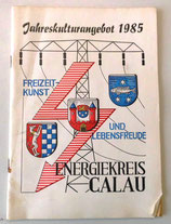 Jahreskulturangebot 1985 - Energiekreis Calau