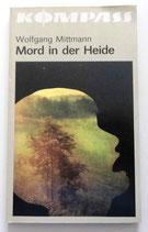Kompass-Bücherei - Wolfgang Mittmann - Mord in der Heide