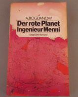 A. Bogdanow - Der rote Planet/Ingenieur Menni