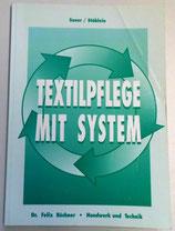 Textilpflege mit System - Dr. Felix Büchner Handwerk und Technik