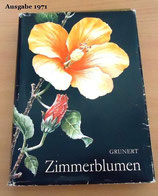 Zimmerblumen - Christian Grunert - VEB Deutscher Landwirtschaftsverlag DDR