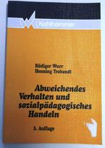 Abweichendes Verhalten und sozialpädagogisches Handeln - Verlag W. Kohlhammer