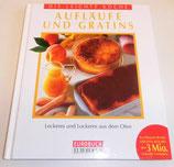 Aufläufe und Gratins - Die leichte Küche - Eurobuch