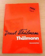 Ernst Thälmann – Dokumentarfotos – 2. Serie