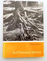 Albert Burkhardt - Auf Fontanes Spuren