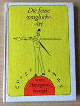 Die feine stenglische Art - Epigramme von Hansgeorg Stengel