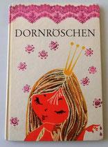 Dornröschen - Ein Märchen der Brüder Grimm - Der Kinderbuchverlag Berlin