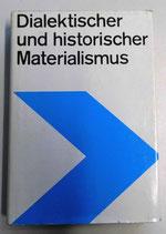 Dialektischer und historischer Materialismus - Lehrbuch - Dietz Verlag Berlin 1987