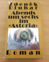 "Abends um sechs im ""Astoria"" - Zdenek Pluhar"