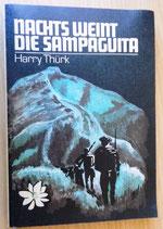 Harry Thürk - Nachts weint die Sampaguita - Militärverlag der DDR