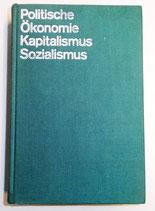 Politische Ökonomie des Kapitalismus und des Sozialismus - Lehrbuch - Dietz Verlag Berlin 1976