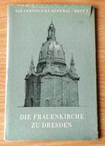 Die Frauenkirche zu Dresden - Das Christliche Denkmal Heft 2