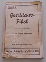 """Geschichts-Fibel - Verlag """"Offene Worte"""" Berlin W 35"""