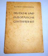 Alfred Rosenberg - Deutsche und Europäische Geistesfreiheit - 1944