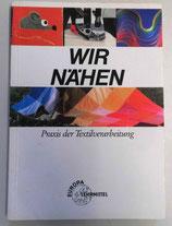 Wir nähen - Praxis der Textilverarbeitung - Verlag Europa-Lehrmittel