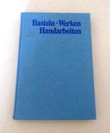 Basteln - Werken Handarbeit DDR