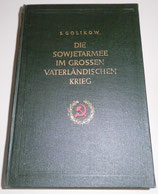 S. Golikow - Die Sowjetarmee im großen Vaterländischen Krieg - Verlag Kultur und Fortschritt Berlin 1954