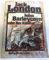 Jack London - John Barleycorn oder der Alkohol - Verlag Neues Leben Berlin