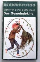 Kompass-Bücherei - Marie von Ebner-Eschenbach - Das Gemeindekind