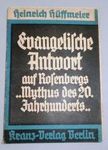 Heinrich Hüffmeier - Evangelische Antwort auf Rosenbergs Mythus des 20. Jahrhunderts