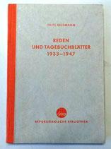 Fritz Selbmann - Reden und Tagebuchblätter 1933-1947 - Republikanische Bibliothek 1948