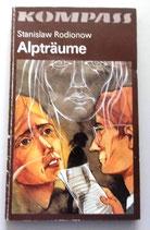 Kompass-Bücherei - Stanislaw Rodionow - Alpträume