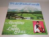 Wo der Wildbach rauscht - Alpenklänge mit Ljupka & Ivica
