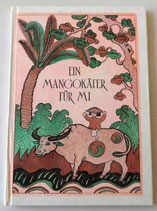 Ein Mangokäfer für Mi - Der Kinderbuchverlag Berlin