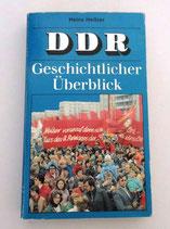 DDR Gechichtlicher Überblick - Heinz Heitzer