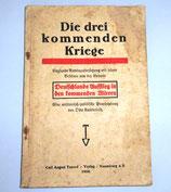 Die drei kommenden Kriege - Carl August Tancré Verlag Naumburg a. S. 1920