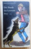 Eberhard Richter - Die Hunde des Leutnant Frey - Der Kinderbuchverlag Berlin