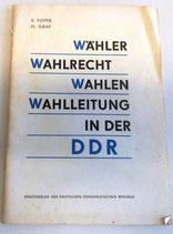 E. Poppe/H. Graf - Wähler Wahlrecht Wahlen Wahlleitung in der DDR 1965